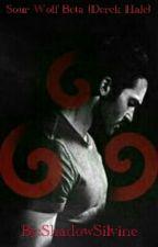 Sour Wolf Beta(Derek Hale Love Story) by ShadowSilvine