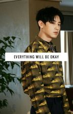 Everything Will Be Okay by pockysj