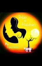 BULAN & MATAHARI (gxg) {Slow Update} by HijauPastel