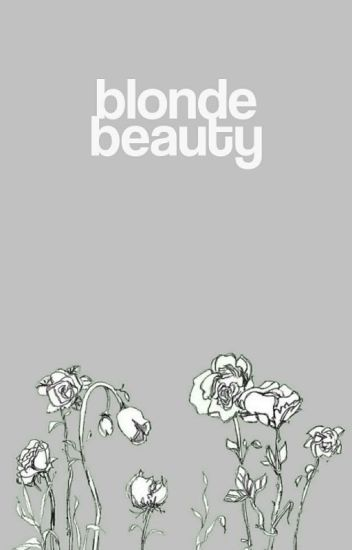 Blonde Beauty   D. HALE
