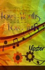 Love Months, Love Hurts by nipsteranne