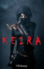 KEIRA by cbchanny