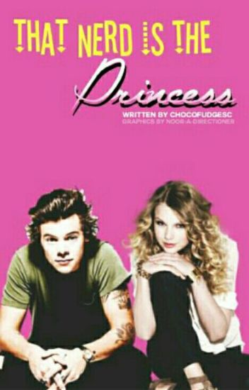 That Nerd Is The Princess T.S-H.S (Haylor)