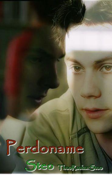 Perdoname (Steo) [Theo x Stiles]