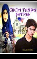 Cinta Tanpa Batas (DITERBITKAN DI BUKULOE) by Selviastories
