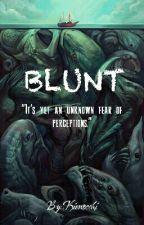 Blunt by Kienocchi