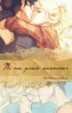 No me quiero enamorar(percabeth) by Ratonacomelibros