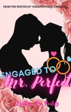 Engaged To Mr. Perfect (Exo-Chanyeol And Sehun Fanfic) by yeoliely