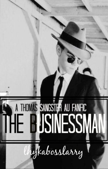 The Businessman || Thomas Sangster AU