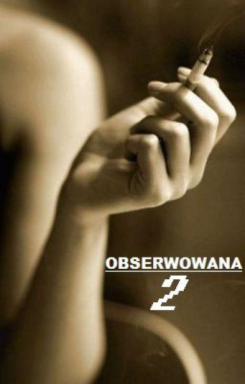 Obserwowana 2 ▹Z.M✅