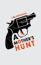 A Mother's Hunt by veridical