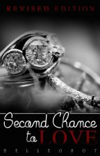Segunda Oportunidad para Amar (second chance to love) revised by belle0807
