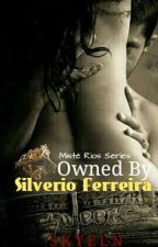 Owned by Silverio Ferreira [R] by Skyeen