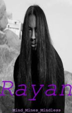 Rayan by jcolesmile
