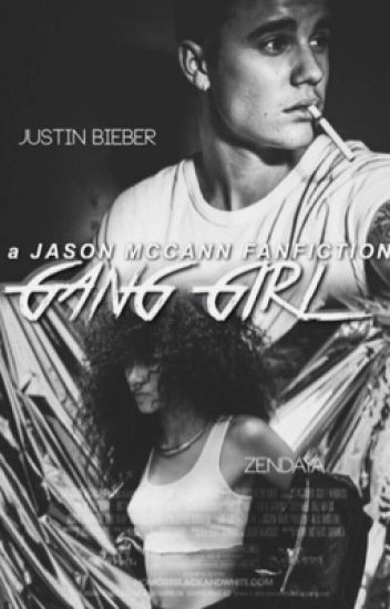 Gang Girl (A Jason Mccann fanfic)