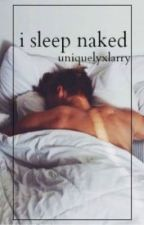 i sleep naked ➸ l.s. [preklad] by Sysa__