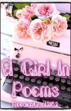 A Girl In Poems by ReederGurl2152