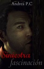 Siniestra fascinación  by AndreaPalaciosCotera