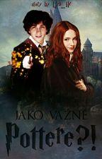 Jako vážně Pottere??!! (HP fanfiction)❌POZASTAVENO by Lea_Hr