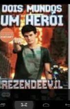 Dois Mundos um Heroi REZENDEEVIL [uma aventura não oficiao de Minecraft] by marihdudhd22