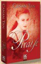 Piraye - Ezgi Akpınar by PastelYazar