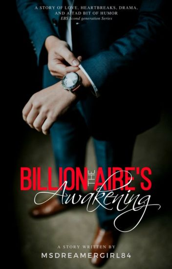 The Billionaire's Awakening (Unedited Version)