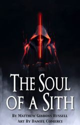 Star Wars: The Soul of a Sith by Mathias2000