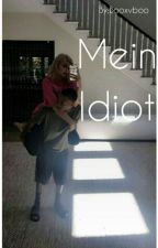 Mein Idiot by Booxvboo