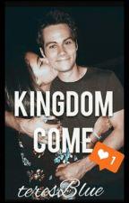 KINGDOM COME  by teresBlue