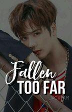 Fallen Too Far ♡Jackson & Tu♡ #TooFar1 by JackPam