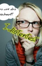 Idioten Test  by Miss_Nox