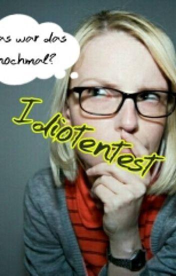 Idioten Test (Abgebrochen)