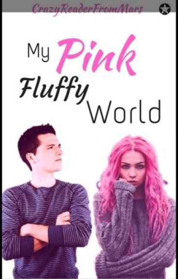 My pink fluffy world