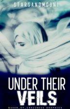 Under Their Veils by starsandmoon1