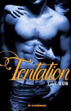 Tentation (sous contrat d'édition ) by LilySunAuteure