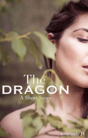 The Dragon [A Short Story] by MissBlindBat
