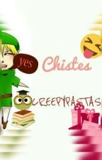 CHISTES CREPYPASTAS by keep_candy