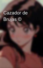 Cazador de Brujas © by katluze