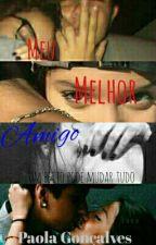 Meu Melhor Amigo - Um Beijo Pode Mudar Tudo by PaoolaB