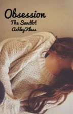 Obsession, Sequel to Obsessed // The Sandlot by AshleyKless