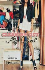 Cleaning Out My Closet by kjealysci