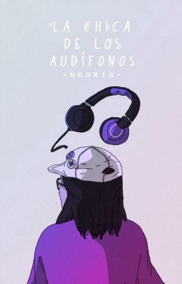 La chica de los audífonos #Wattys2016