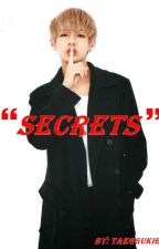Secrets  by Taeggukie