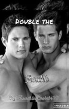 Double The Trouble?! •Discontinued• •Forever• by TheQuietScares_Me