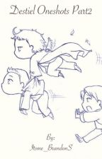 Destiel One Shots Part 2 by Itsme_BrandonS