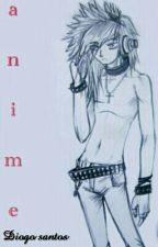 Anime by Diogo-santl