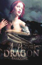 A Princess's Dragon {Needs EXTREME Editing}  by BasicGirl