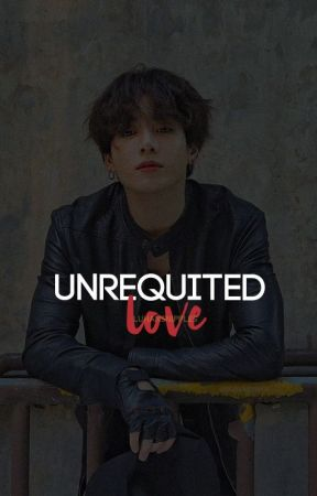 Unrequited Love : Jikook | ✔ by luhansnipples