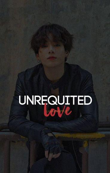 Unrequited Love || ★