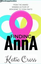 Finding Anna by KatieCross4
